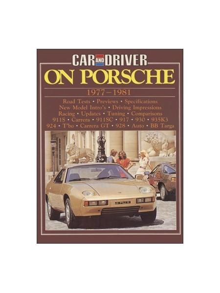CAR & DRIVER ON PORSCHE 1977-1981