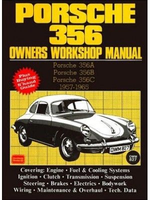 PORSCHE 356 (A,B,C) 1957-65 - OWNER'S WORKSHOP MANUAL