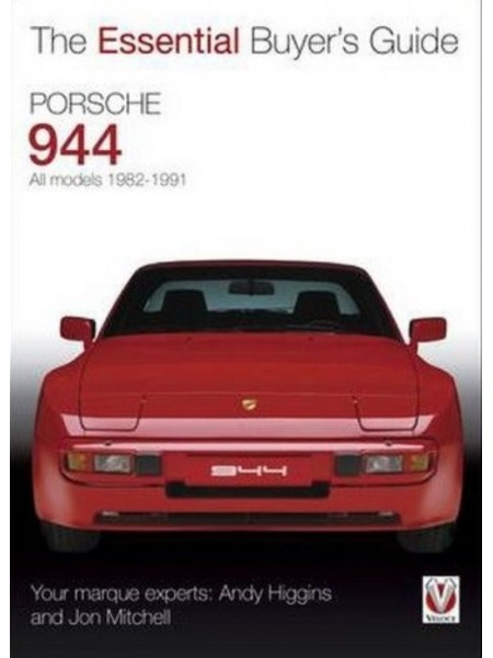 PORSCHE 944 ALL MODELS 1982-91 - ESSENTIAL BUYER'S GUIDE