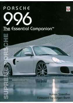 PORSCHE 996  SUPREME PORSCHE - THE ESSENTIAL COMPANION