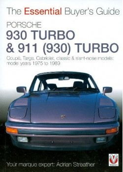 PORSCHE 911 (930) TURBO - THE ESSENTIAL BUYER'S GUIDE
