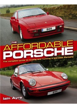 THE AFFORDABLE PORSCHE - THE COMPLETE GUIDE ...LOW-COST PORSCHE