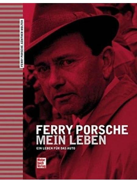 FERRY PORSCHE - MEIN LEBEN - Livre de Ferry Porsche, Günther Molter