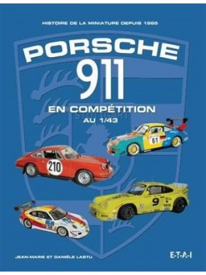 PORSCHE 911 EN COMPETITION MINIATURES