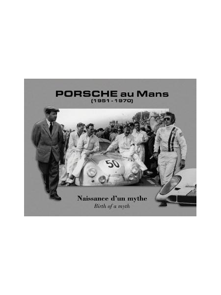 PORSCHE AU MANS (1951-1970)