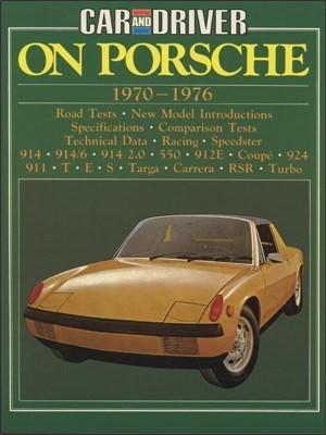 CAR & DRIVER ON PORSCHE 1970-1976