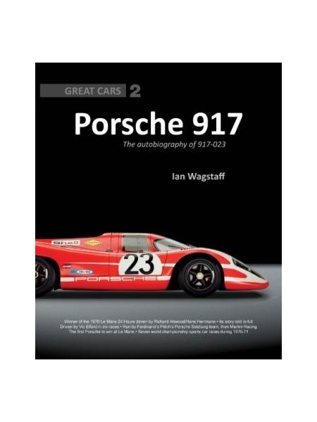 PORSCHE 917: THE AUTOBIOGRAPHY OF 917-023