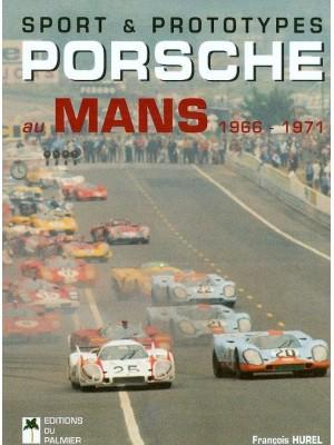 PORSCHE AU MANS 1966 1971