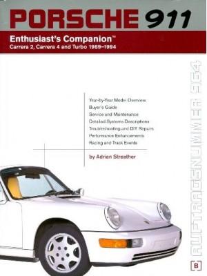PORSCHE 911 CARRERA 2 & 4 + TURBO 1989-94 - ENTHUSIAST'S COMPANION