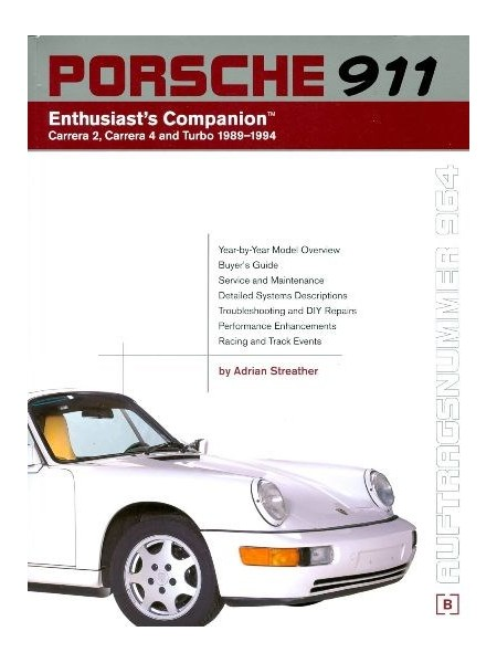 PORSCHE 911 CARRERA 2 & 4 + TURBO 1989-94 - ENTHUSIAST'S COMPANION