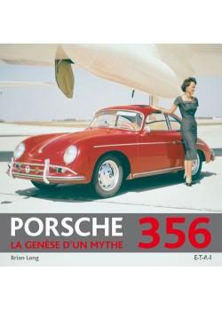 PORSCHE 356 - LA GENESE D'UN MYTHE