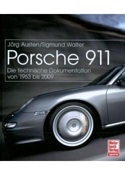 PORSCHE 911 DIE TECHNISCHE DOKUMENTATION VON 1963 BIS 2009