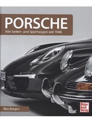 PORSCHE - ALLE SERIENFAHRZEUGE SEIT 1948