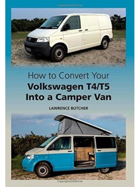 HOW TO CONVERT YOUR VW T4/T5 INTO A CAMPER VAN