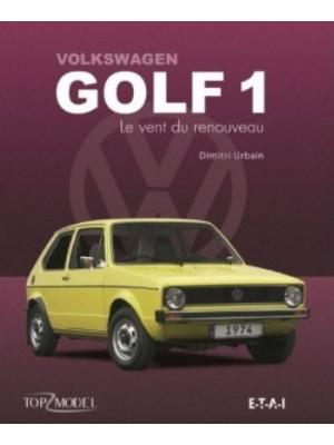 VW GOLF SERIE 1 LE VENT DU RENOUVEAU