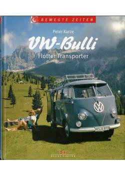VW BULLI - FLOTTER TRANSPORTER - Livre de Peter Kurze