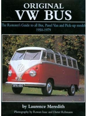 ORIGINAL VW BUS - THE RESTORER'S GUIDE ... 1950-79