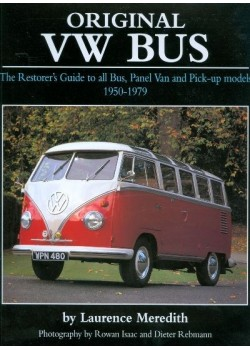 ORIGINAL VW BUS - THE RESTORER'S GUIDE ... 1950-79