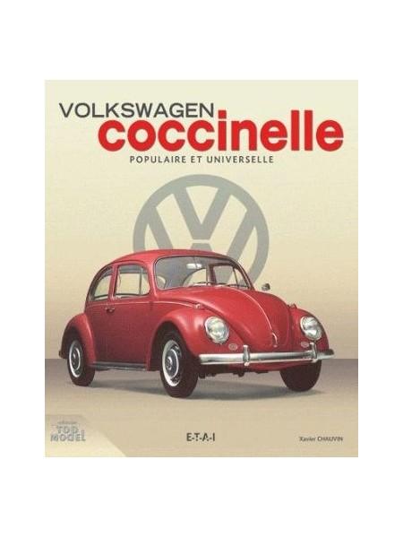 VW COCCINELLE POPULAIRE ET UNIVERSELLE