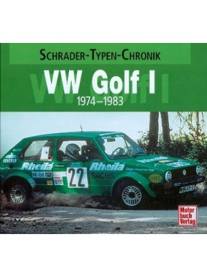 VW GOLF I 1974-1983 - SCHRADER TYPEN CHRONIK