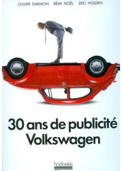 30 ANS DE PUBLICITE VOLKSWAGEN