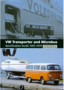 VW TRANSPORTER AND MICROBUS - SPECIFICATION GUIDE 1967-79
