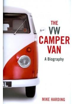 THE VW CAMPER VAN - A BIOGRAPHY