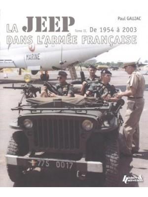 LA JEEP DANS L'ARMEE FRANCAISE DE 1954 A 2003