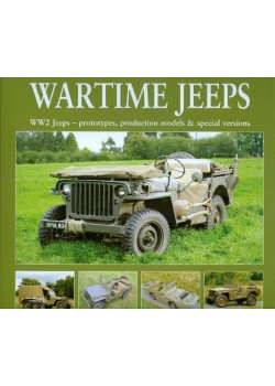 WARTIME JEEPS - WW2 ... - PROTO, PRODUCTION MODELS & SPECIAL VERSIONS