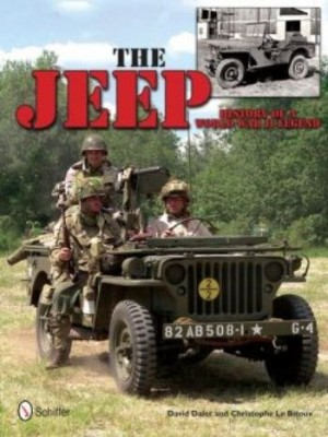THE JEEP : HISTORY OF A WORLD WAR II LEGEND
