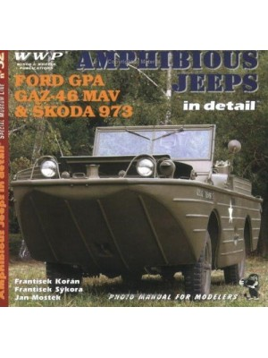 AMPHIBIOUS JEEPS IN DETAIL - FORD, GAZ, SKODA - WWP