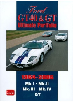 FORD GT40  & GT ULTIMATE PORTFOLIO 1964-2006