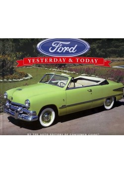 FORD YESTERDAY AND TODAY