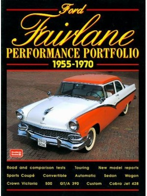 FORD FAIRLANE 1955-1970 PERFORMANCE PORTFOLIO