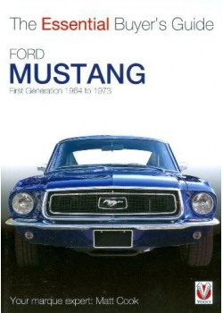 FORD MUSTANG - THE ESSENTIAL BUYER'S GUIDE - 1964 TO 1973