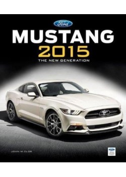 FORD MUSTANG 2015 : THE NEW GENERATION