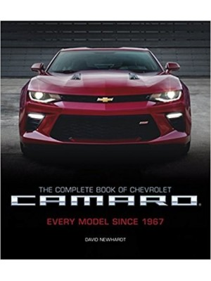 THE COMPLETE BOOK OF CHEVY CAMARO