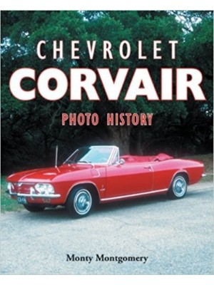 CHEVROLET CORVAIR PHOTO HISTORY
