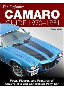 THE DEFINITIVE CAMARO GUIDE 1970 1/2 - 1981