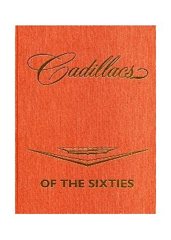 CADILLACS OF THE SIXTIES