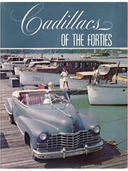 CADILLACS OF THE FORTIES