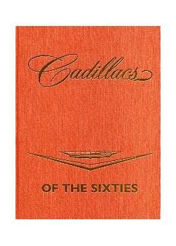 CADILLACS OF THE SIXTIES