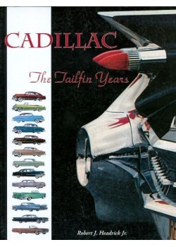 CADILLAC THE TAILFIN YEARS