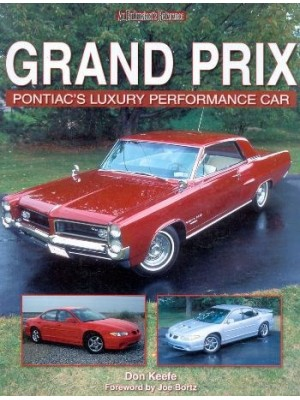 GRAND PRIX PONTIAC'S LUXURY PERFORMANCE CAR