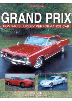 GRAND PRIX PONTIAC'S LUXURY PERFORMANCE CAR