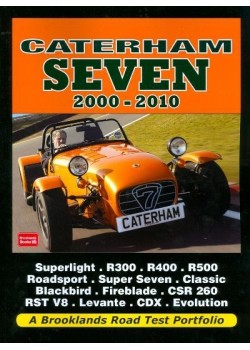 CATERHAM SEVEN 2000-2010 - ROAD TEST PORTFOLIO