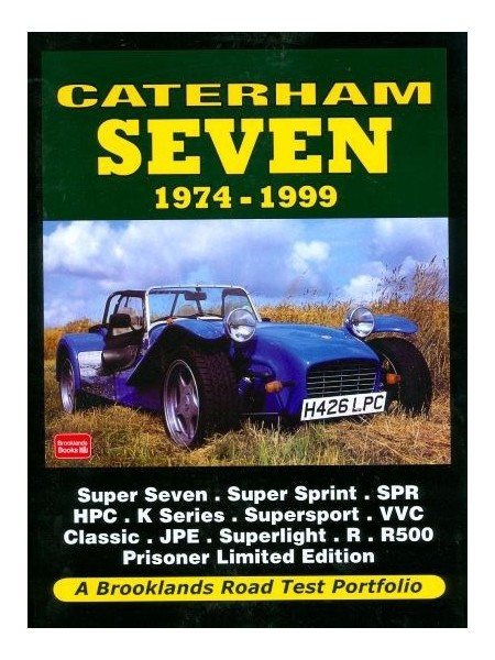 CATERHAM SEVEN 1974-1999 - ROAD TEST PORTFOLIO