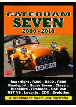 CATERHAM SEVEN 2000-2010 - ROAD TEST PORTFOLIO
