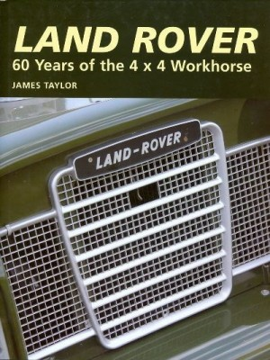 LAND ROVER 65 YEARS OF THE 4X4 WORKHORSE