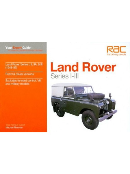 LAND ROVER SERIES I-III - YOUR EXPERT GUIDE